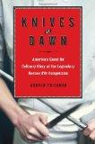 """Knives at Dawn"" by Andrew Friedman"