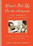 """Don't Fill up on the Antipasto"" by Tony and Marc Danza on Amazon.com"