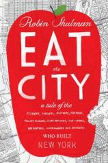 "Robin Shulman's ""Eat the City"" bookcover"